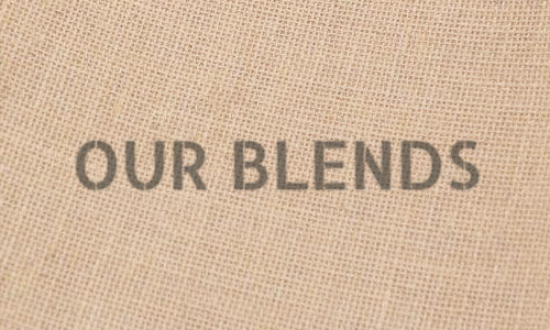 Our Blends